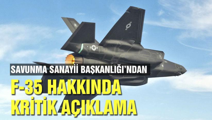 Savunma Sanayii Başkanlığından F-35 açıklaması