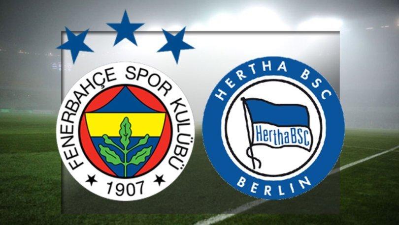 Fenerbahçe Hertha Berlin maçı ne zaman, saat kaçta? Hertha Berlin Fenerbahçe maçı hangi kanalda? FB hazırlık maçı