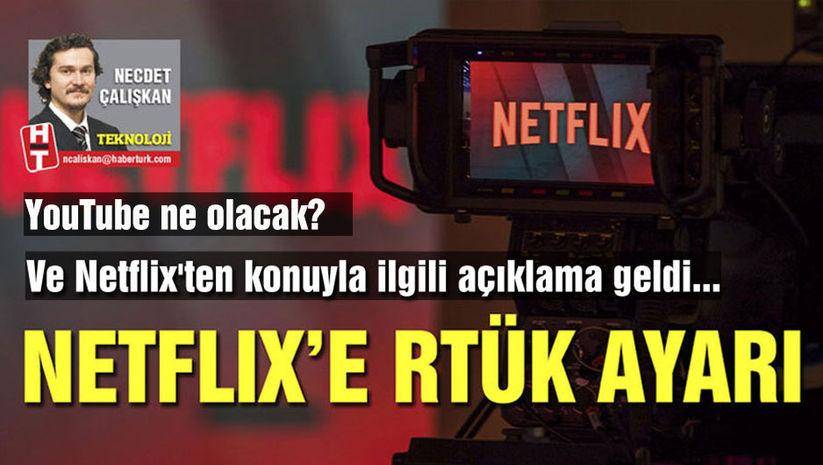 Netflix'e RTÜK ayarı!