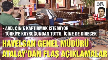 Havelsan Genel Müdürü Atalay'dan flaş açıklamalar