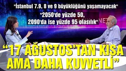Marmara Depremi o büyüklüğü görmeyecek!