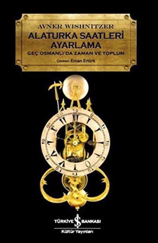 ALATURKA SAATLERİ AYARLAMA (Avner Wishnitzer - İş Kültür Yayınları)