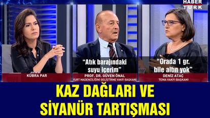 Kaz Dağları ve siyanür iddiaları Habertürk TV'de konuşuldu