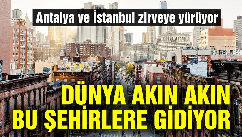 Dünya bu şehirlere akın ediyor
