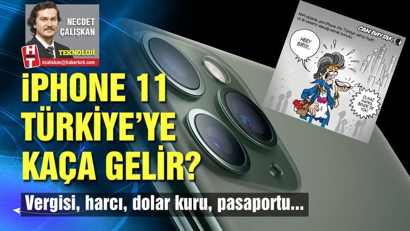 iPhone 11 Türkiye'ye kaça gelir?