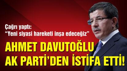 Ahmet Davutoğlu son dakika