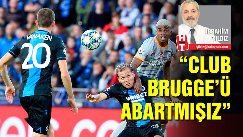 İbrahim Yıldız: Club Brugge'ü abartmışız