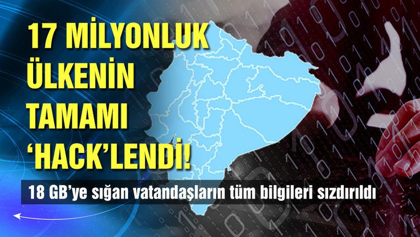 17 milyonluk ülke 'hack'lendi!