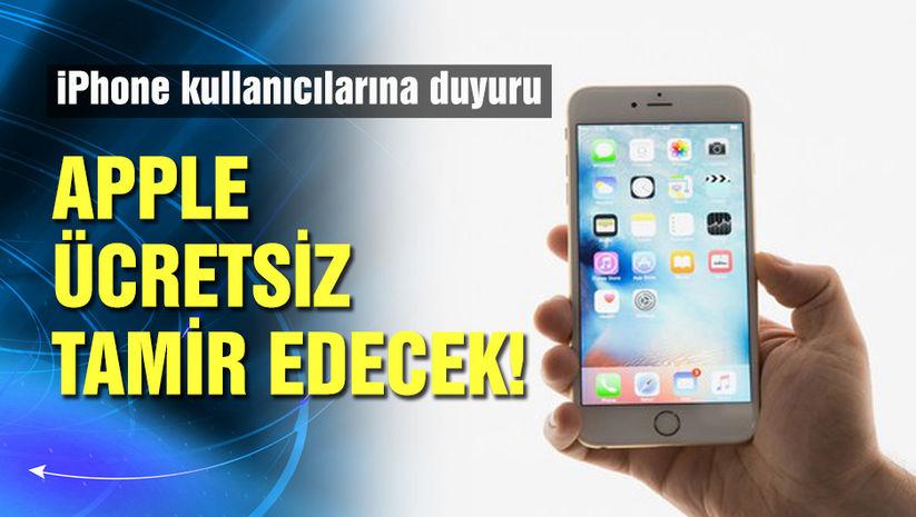 iPhone kullanıcıları dikkat!Apple ücretsiz tamir edecek