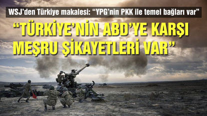 WSJ'den Türkiye makalesi son dakika