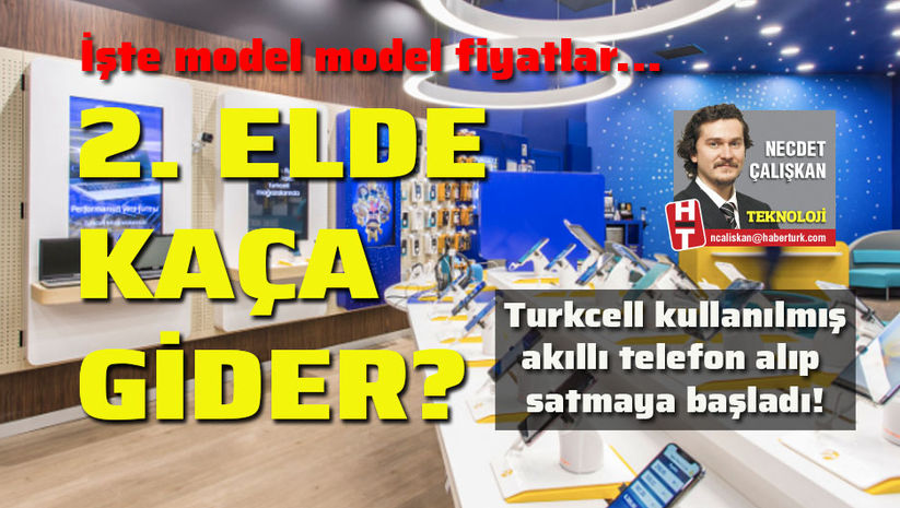 Turkcell hangi ikinci el telefonu kaça alıyor?