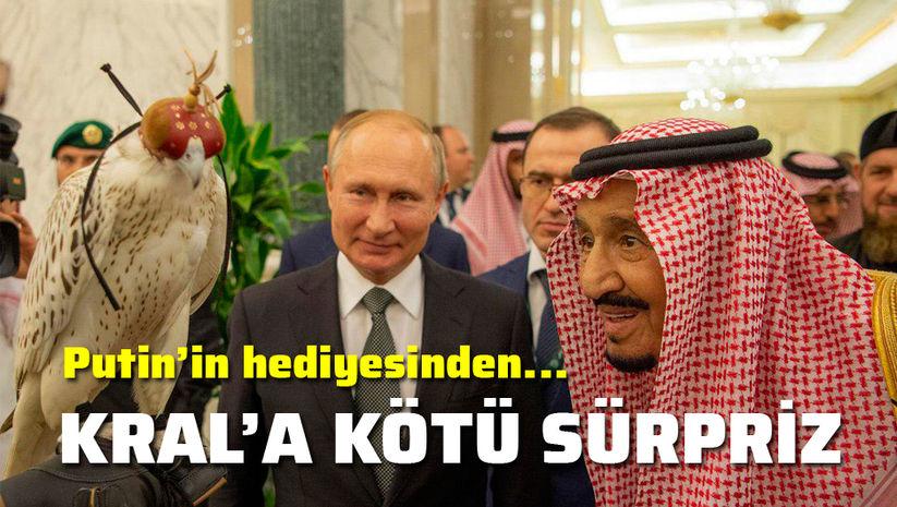 Putin'in hediyesinden Kral'a kötü sürpriz
