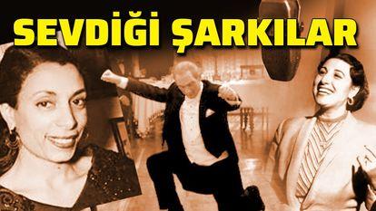 Atatürk'ün sevdiği şarkılar,