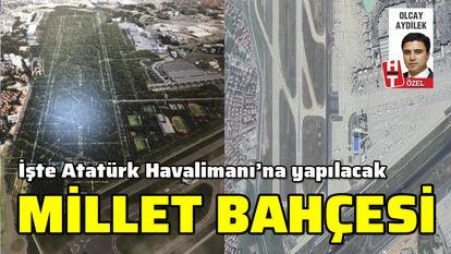 Atatürk Havalimanı Millet Bahçesi Projesi