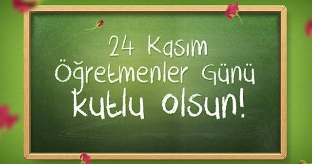 24 Kasım Öğretmenler Günü mesajları! En güzel Öğretmenler Günü sözleri paylaşın... Öğretmenler Günü Kutlu Olsun!