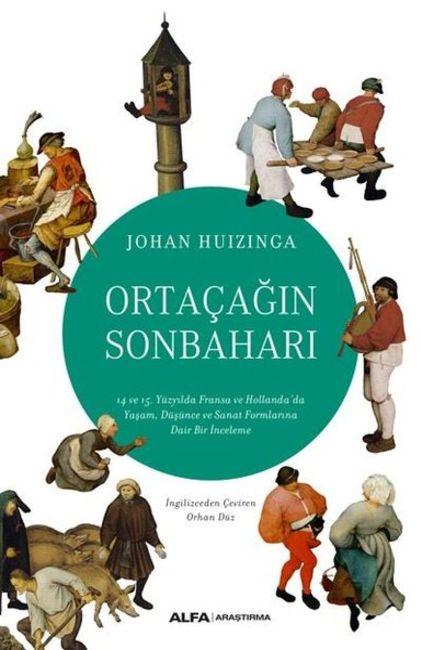 Ortaçağın Sonbaharı (Johan Huizinga / Alfa)