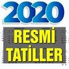 2020 RESMİ TATİLLER BELLİ OLDU