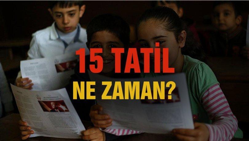 MEB 2019 - 2020 takvimi: 15 Tatil ne zaman başlıyor? 2020 Okullar ne zaman kapanacak?