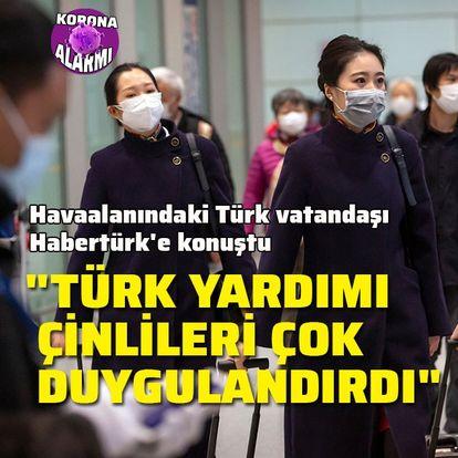"""""""Türkiye yardımı Çin'i çok duygulandırdı'"""