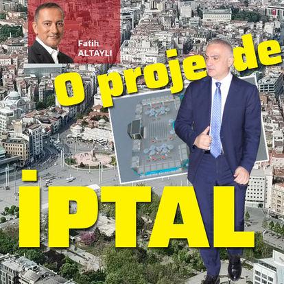 Taksim'de o proje de iptal