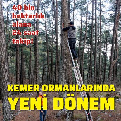 Kemer ormanlarına 24 saat koruma