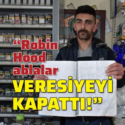 """""""Robin Hood ablalar veresiyeyi kapattı!"""""""