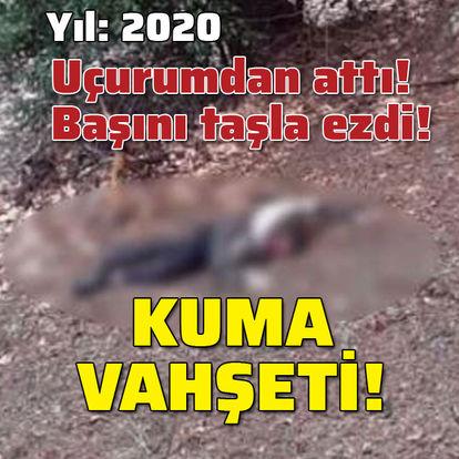 Yıl: 2020! Başını taşla ezdi! Kuma vahşeti!