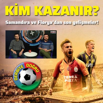 Fenerbahçe - Galatasaray derbi özel