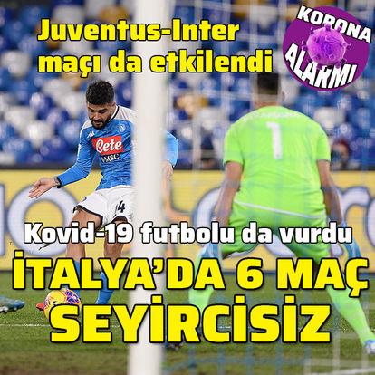 Kovid-19 Serie A'yı da vurdu! 6 maç seyircisiz