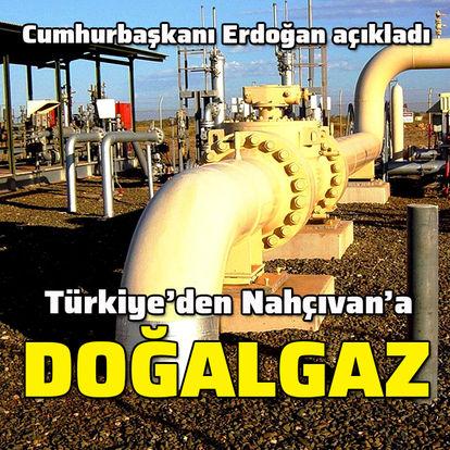 Türkiye'den Nahçıvan'a doğalgaz gidecek