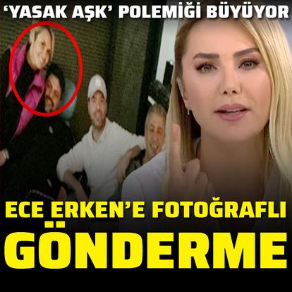 Ece Erken'e fotoğraflı gönderme!