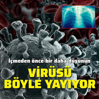 Virüsü böyle yayıyor!