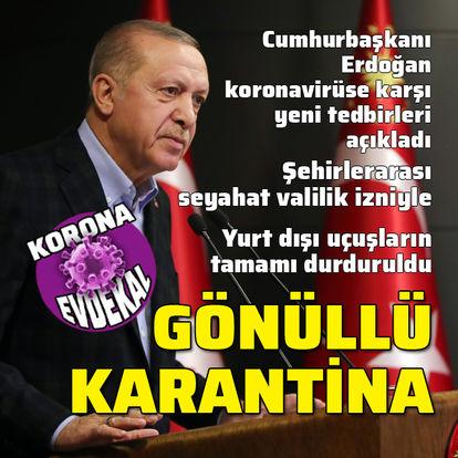 Cumhurbaşkanı Erdoğan'dan koronavirüs tedbirlerine ilişkin açıklama