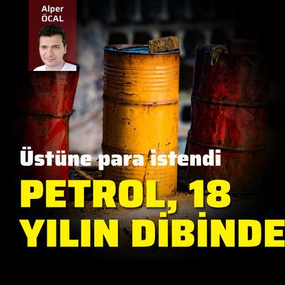 Petrol, 18 yılın dibinde