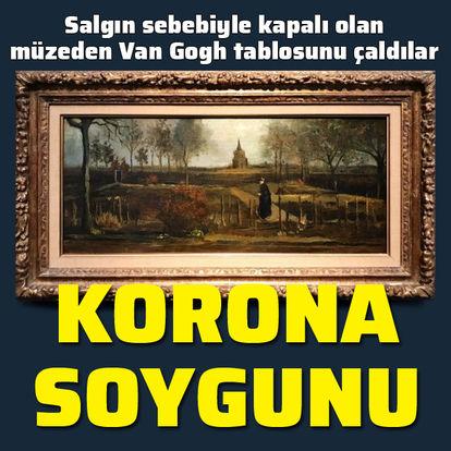 Karantinada Van Gogh tablosu çaldılar