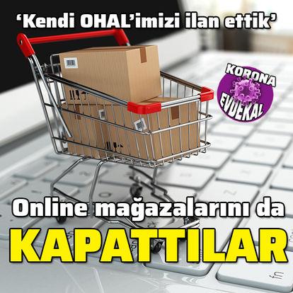 Online mağazalarını da kapattılar