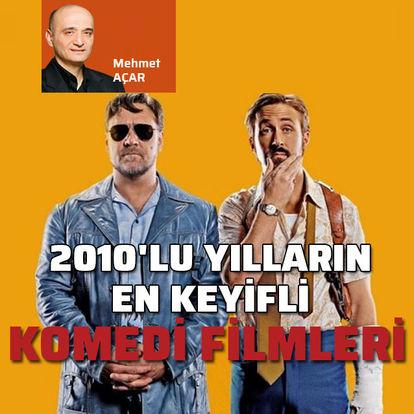 2010'lu yıllardan 10 keyifli komedi filmi