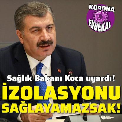Sağlık Bakanı Koca'dan kritik uyarı!