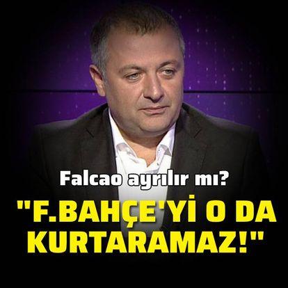 """""""Fenerbahçe'yi o da kurtaramaz!"""""""