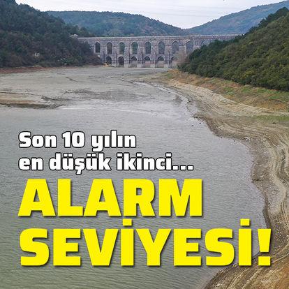 İstanbul barajları alarm veriyor! Son 10 yılın...