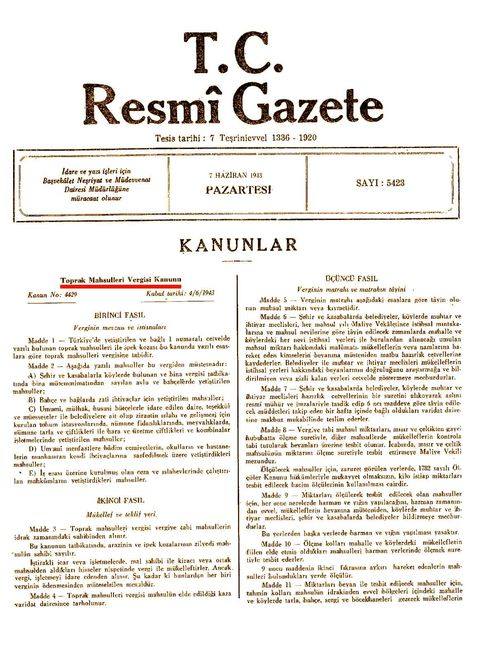 4 Haziran 1943'te kabul edilen Toprak Mahsulleri Vergisi Kanunu'nun Resmî Gazete'de üç gün sonra, 7 Haziran 1943'te yayınlanan metni.
