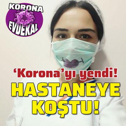 'Korona'yı yendi! Hastaneye koştu!
