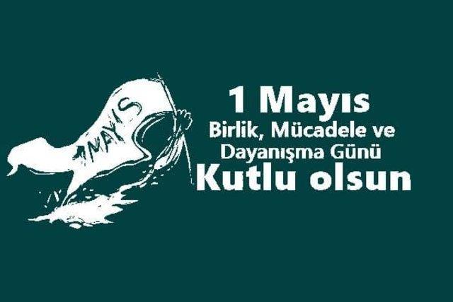 1 Mayıs mesajları 2020! En özel resimli İşçi Bayramı mesajları - sözleri   1 Mayıs Emek ve Dayanışma Günü kutlu olsun