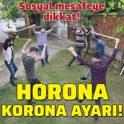 Horona 'Korona' ayarı!
