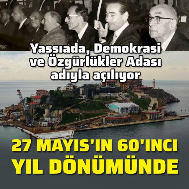 Demokrasi ve Özgürlükler Adası adıyla açılıyor