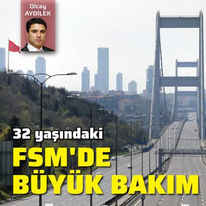 32 yaşındaki FSM'ye büyük bakım