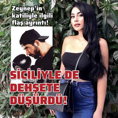 Zeynep'in katiliyle ilgili flaş ayrıntı!