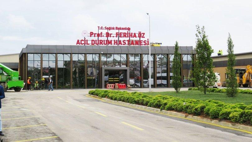 Prof. Dr. Feriha Öz Acil Durum Hastanesi açıldı!