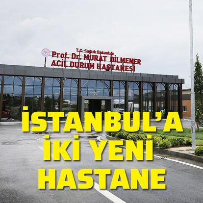 İstanbul'a iki yeni hastane