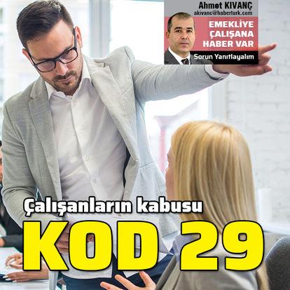 Çalışanların kabusu Kod 29